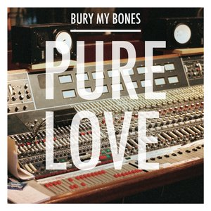 Image for 'Bury My Bones'