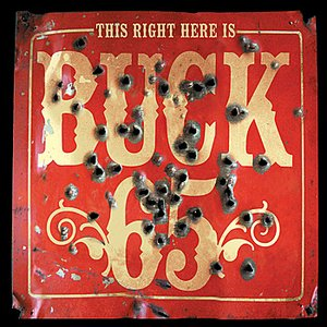 Image for 'This Right Here Is Buck 65'