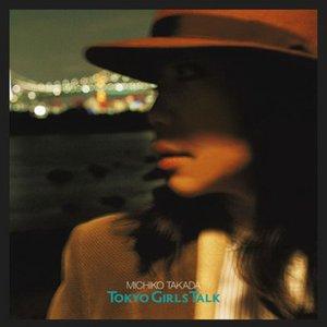 Image for 'TOKYO GIRLS TALK'