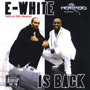 Image for 'E-White Is Back'