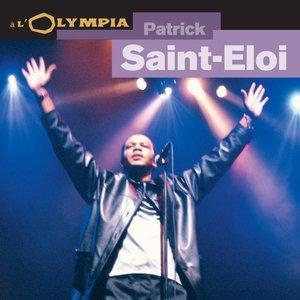 Image for 'Patrick Saint-Eloi à l'Olympia (Live concert)'