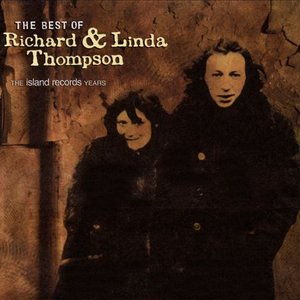 Image for 'The Best of Richard & Linda Thompson (The Island Years)'