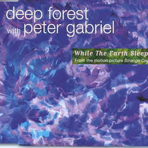 Image for 'Deep Forest with Peter Gabriel'