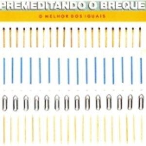 Image for 'O Melhor dos Iguais'