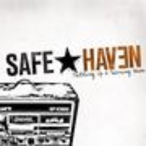 Image for 'SAFE HAVEN -Setting Up & Tearing Down-'