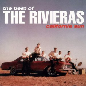 Image for 'The Best of the Rivieras: California Sun'