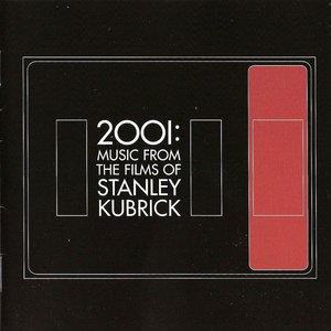 Image for '2001: Music From the Films of Stanley Kubrick'