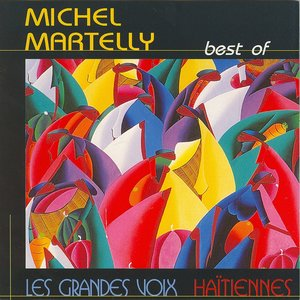 Image for 'Best of Michel Martelly (Les grandes voix haïtiennes)'