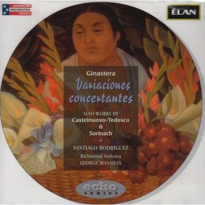 Image for 'Ginastera: Variaciones Concertantes; Catelnuovo-Tedesco: Piano Concerto No 1; Surinach: Concertino for Piano'
