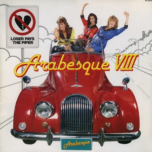 Image for 'Arabesque VIII: Loser Pays the Piper'