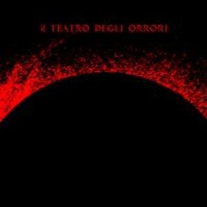Image for 'Dell'impero Delle Tenebre - Il Teatro Degli Orrori'