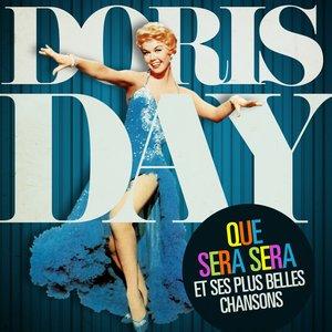 Image for 'Doris Day: Que Sera Sera et ses plus belles chansons (Remasterisé)'