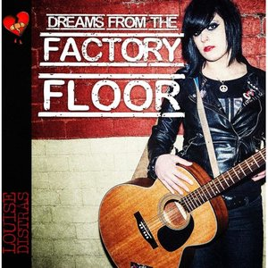 Immagine per 'Dreams From The Factory Floor'
