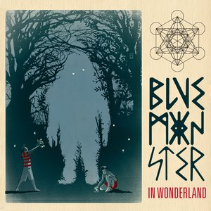 Image for 'Blue Monster in Wonderland'