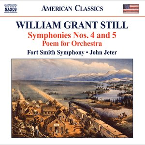 """Image for 'Still, W.G.: Symphonies Nos. 4, """"Autochthonous"""" and 5, """"Western Hemisphere"""" / Poem'"""