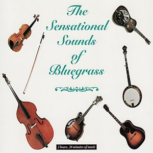 Image for 'Sensational Sounds of Bluegrass Vol. 1'