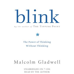 Image for 'Blink: the Power of Thinking Without Thinking'