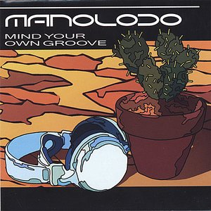 Image for 'Mind Your Own Groove'