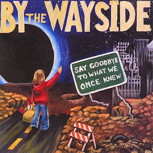 Image pour 'Say Goodbye to what we Once Knew'