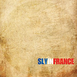 Image for 'Sly in France'