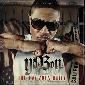 Image for 'The Bay Area Bully'