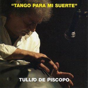 Image for 'Tango Para Mi Suerte'