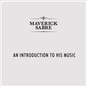 Image for 'An Introduction To Maverick Sabre'