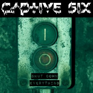 Image for 'Shut Down Everything'