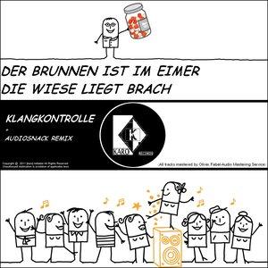 Bild för 'Der Brunnen Ist Im Eimer Die Wiese Liegt Brach Ep/Single'