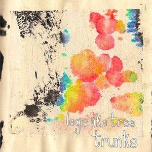 Image for 'Legs Like Tree Trunks EP'