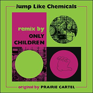 Image for 'Jump Like Chemicals - Only Children Remix'