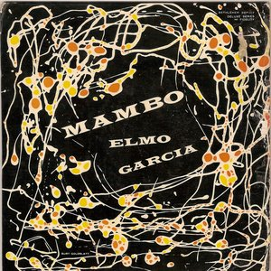 Image for 'Elmo Garcia and His Orchestra'