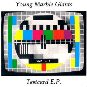 Image for 'Testcard E.P.'