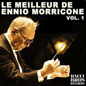 Image for 'Le Meilleur de Ennio Morricone Vol. 1 - Bandes Originales Des Films'