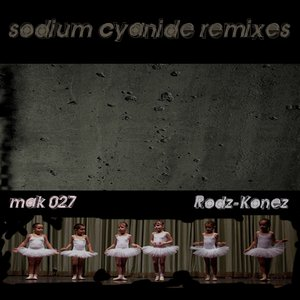Image for 'Sodium Cyanide Remixes'