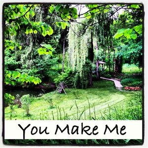 Image for 'You Make Me'