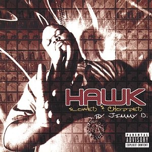 Image for 'Hawk : Slowed And Chopped'