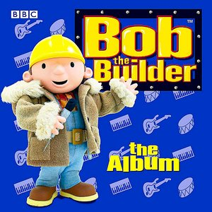 Image for 'Bob The Builder - The Album'