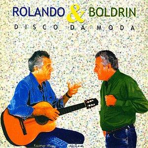 Image for 'Rolando & Boldrin: Disco da Moda'