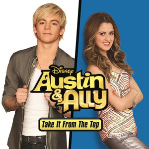 Image for 'Austin & Ally: Take It from the Top (Music from the Original TV Series) - EP'