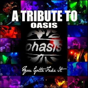 Imagem de 'A Tribute to Oasis (You Gotta Fake It)'