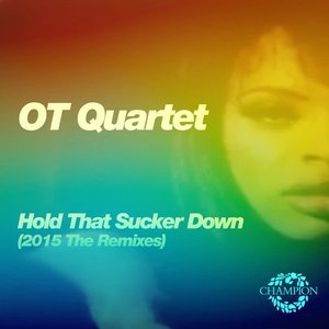 Image for 'Hold That Sucker Down (The Remixes)'