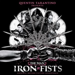 Immagine per 'The Man With the Iron Fists (Original Motion Picture Score)'
