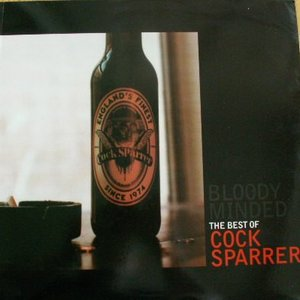 Image for 'Bloody Minded: The Best of Cock Sparrer'