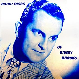 Imagem de 'Radio Discs Of Randy Brooks'