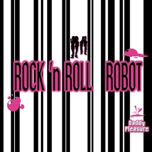 Image for 'Rock 'n Roll Robot'