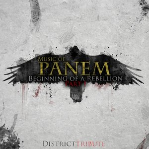 Image for 'Music of Panem: Beginning of a Rebellion, Pt. I'