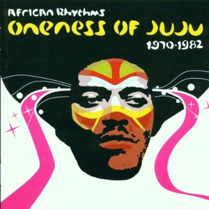 Image for 'African Rhythms: Oneness of Juju 1970-1982 (disc 1)'