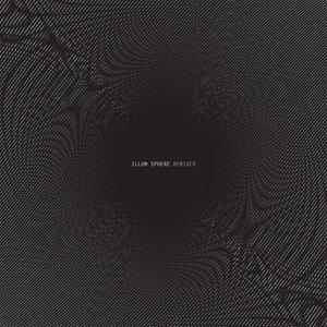 Image for 'Illum Sphere Remixed'