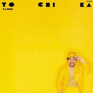 Image for 'TO CHI KA'